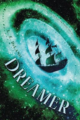 Dreamer by L. E. DeLano