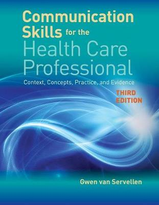 Communication Skills For The Health Care Professional book