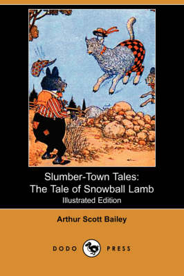 Slumber-Town Tales by Arthur Scott Bailey