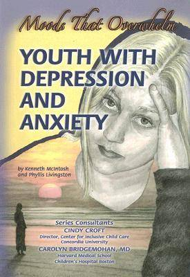 Youth with Depression and Anxiety by Kenneth McIntosh