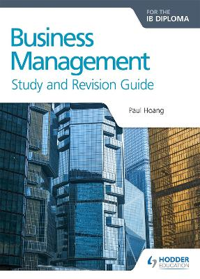 Business Management for the IB Diploma Study and Revision Guide book