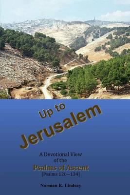 Up to Jerusalem by Norman R Lindsay
