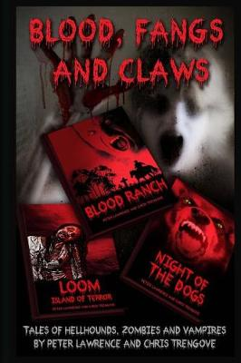Blood, Fangs and Claws by Peter Lawrence