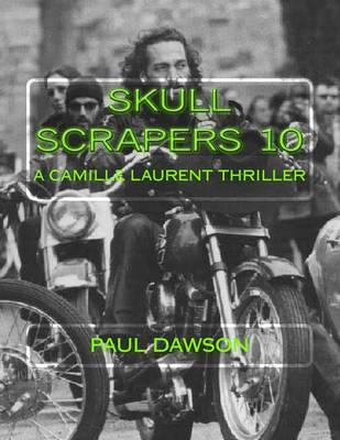Skull Scrapers 10 by Paul Dawson