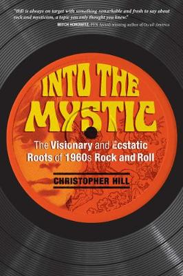 Into the Mystic by Christopher Hill