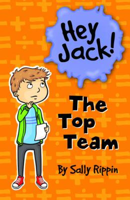 The Top Team by Sally Rippin