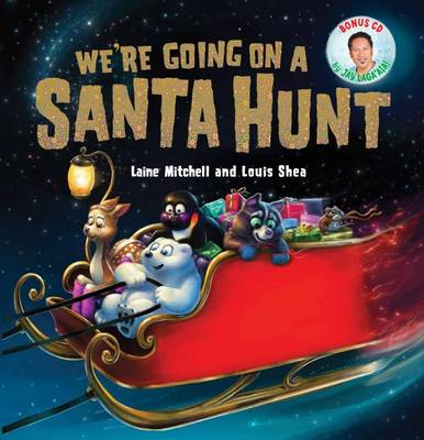 We're Going on a Santa Hunt (with CD) book