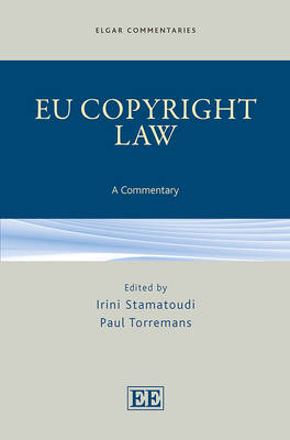 Eu Copyright Law by Irini A. Stamatoudi