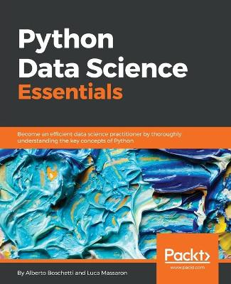 Python Data Science Essentials by Alberto Boschetti