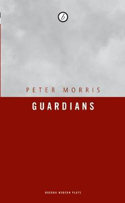 Guardians by Peter Morris