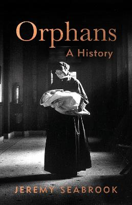 Orphans by Jeremy Seabrook