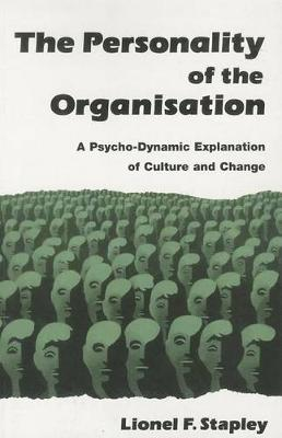 Personality of the Organization by Lionel F. Stapley