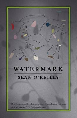 Watermark by Sean O'Reilly