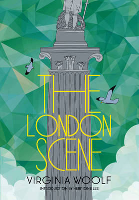 The London Scene by Virginia Woolf