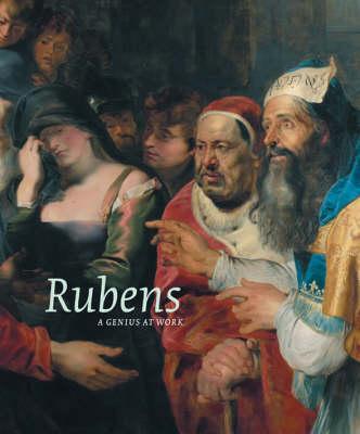 Rubens: A Genius at Work by Sabine van Sprang