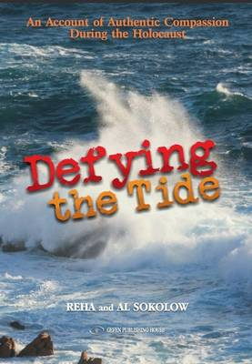 Defying the Tide by Reha Sokolow