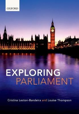 Exploring Parliament by Cristina Leston-Bandeira