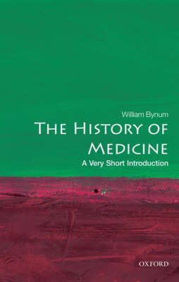History of Medicine: A Very Short Introduction by William F. Bynum
