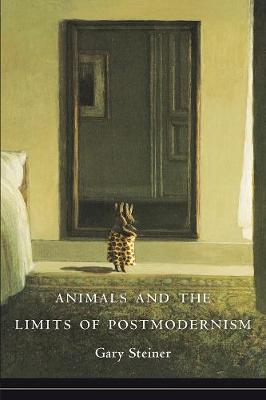 Animals and the Limits of Postmodernism book