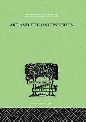 Art And The Unconscious by Thorburn, John M