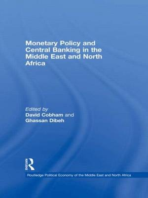 Monetary Policy and Central Banking in the Middle East and North Africa book