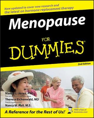 Menopause For Dummies by Marcia L. Jones