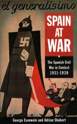 Spain at War by George Richard Esenwein