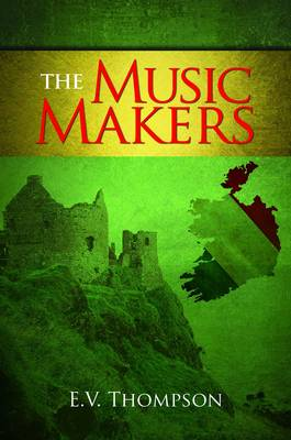 Music Makers by E. V. Thompson