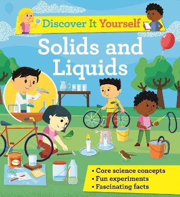 Discover It Yourself: Solids and Liquids book