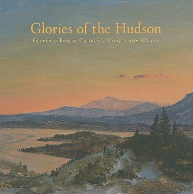 Glories of the Hudson by Evelyn D. Trebilcock