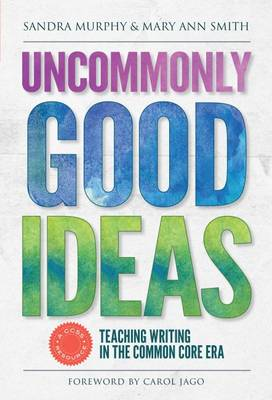 Uncommonly Good Ideas by Sandra Murphy