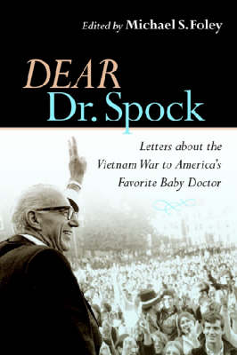 Dear Dr. Spock by Michael S. Foley
