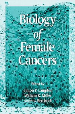 Biology of Female Cancers by Simon P. Langdon