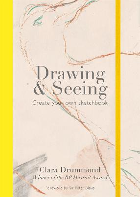 Drawing & Seeing by Clara Drummond