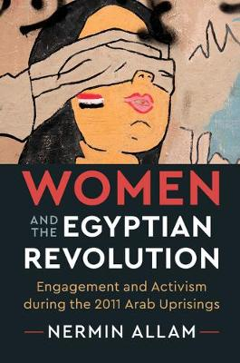 Women and the Egyptian Revolution by Nermin Allam