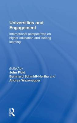 Universities and Engagement by John Field
