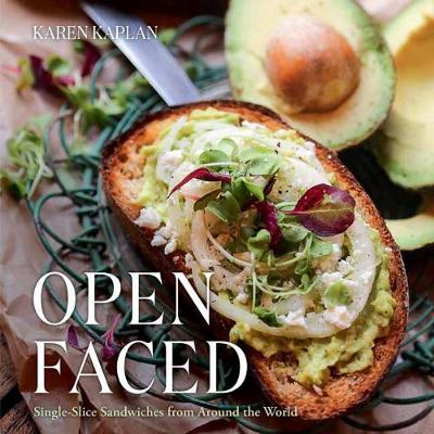 Open Faced by Karen Kaplan
