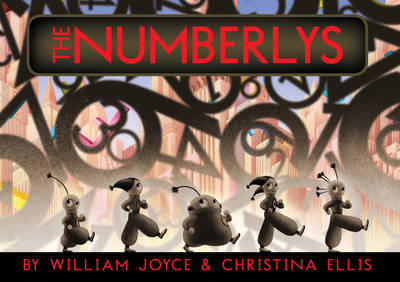 The Numberlys by William Joyce