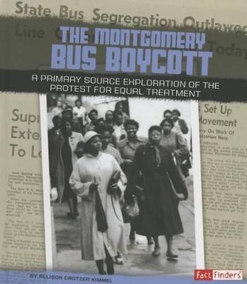 The Montgomery Bus Boycott by Allison Crotzer Kimmel