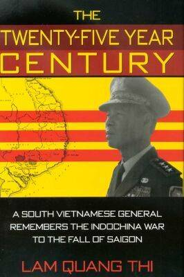 The Twenty-five Year Century by lam Quang Thi