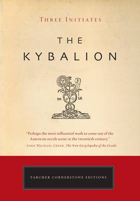 Kybalion by Three Initiates