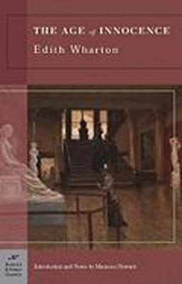 Age of Innocence (Barnes & Noble Classics Series) by Edith Wharton