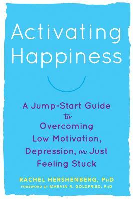 Activating Happiness by Rachel Hershenberg
