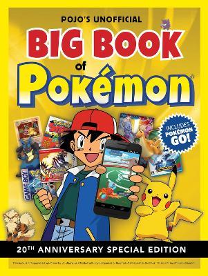 Pojo's Unofficial Big Book of Pokemon by Books Triumph