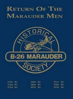 Return of the Marauder Men by Turner Publishing