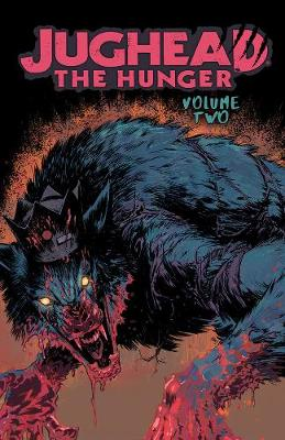 Jughead: The Hunger Vol. 2 by Frank Tieri