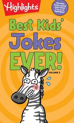 Best Kids' Jokes Ever! by Highlights