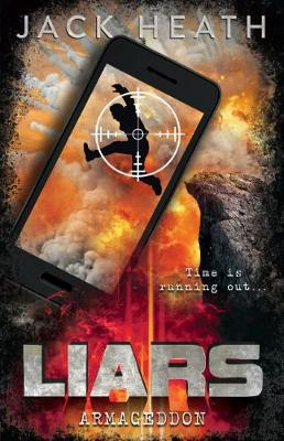 Liars #5: Armageddon by Jack Heath