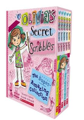 Olivia's Secret Scribbles: The Super-Amazing Collection by Meredith Costain