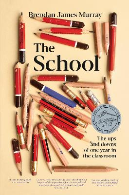 The School: The ups and downs of one year in the classroom book